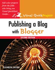 Publishing a Blog with Blogger: Visual QuickProject Guide, Second Edition, cover